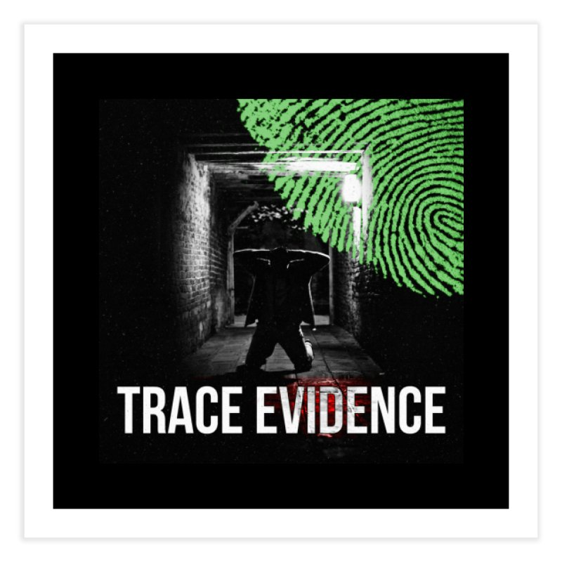 Colorized Home Fine Art Print by Trace Evidence - A True Crime Podcast