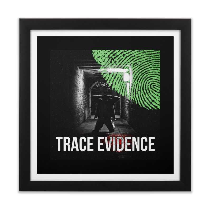 Colorized Home Framed Fine Art Print by Trace Evidence - A True Crime Podcast