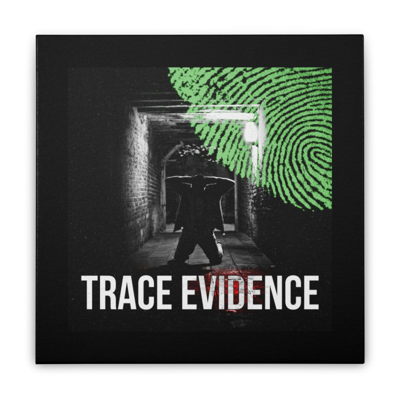 Colorized Home Stretched Canvas by Trace Evidence - A True Crime Podcast