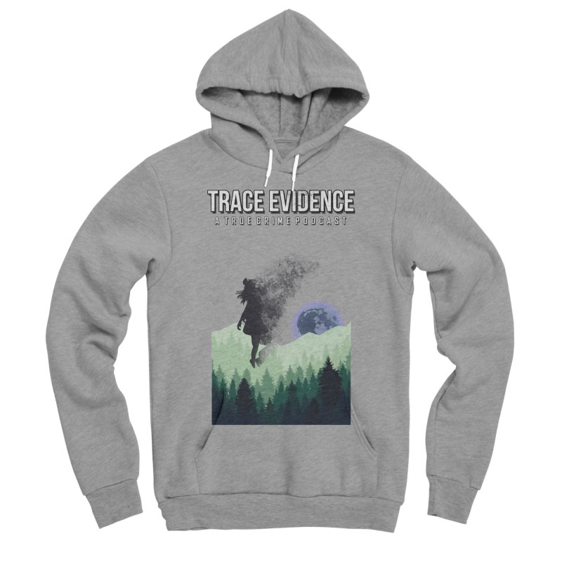 Vanishing Men's Sponge Fleece Pullover Hoody by Trace Evidence - A True Crime Podcast