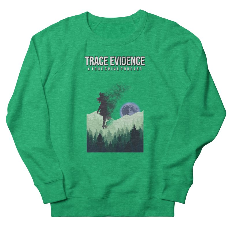 Vanishing Women's Sweatshirt by Trace Evidence - A True Crime Podcast