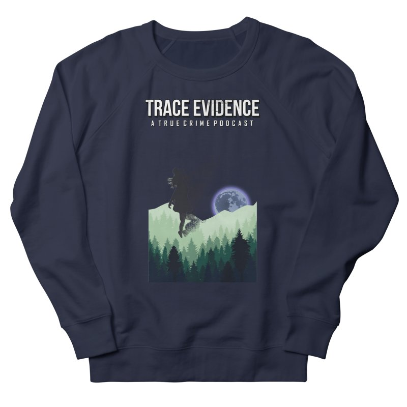 Vanishing Men's French Terry Sweatshirt by Trace Evidence - A True Crime Podcast