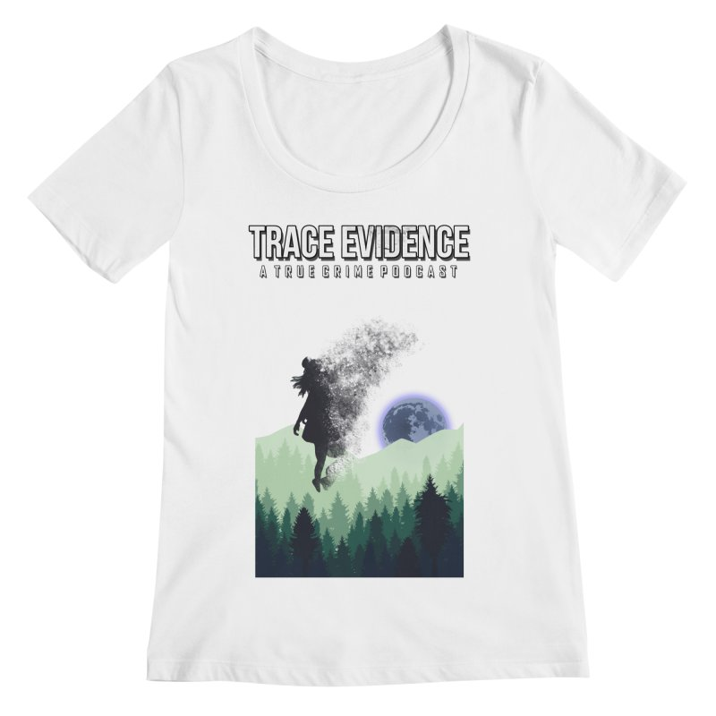 Vanishing Women's Regular Scoop Neck by Trace Evidence - A True Crime Podcast