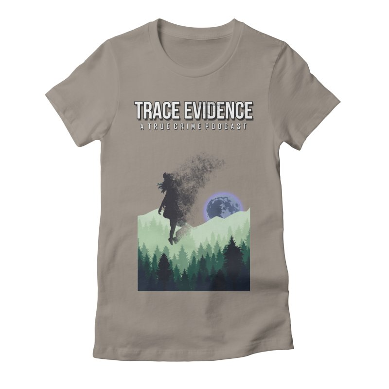 Vanishing Women's T-Shirt by Trace Evidence - A True Crime Podcast