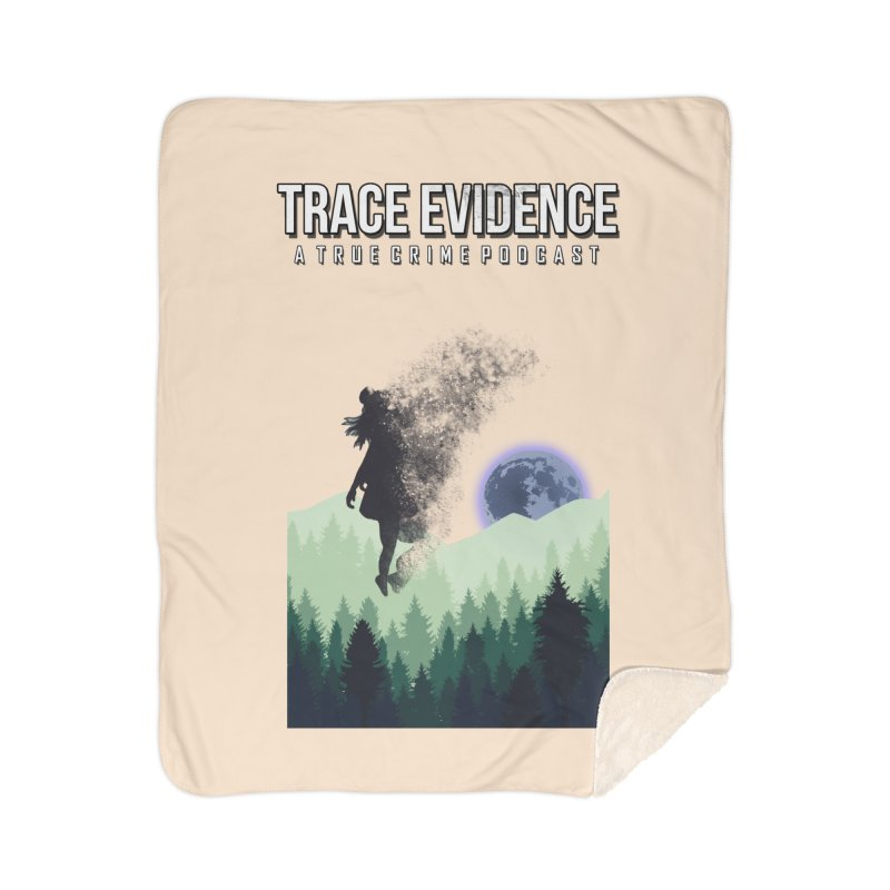 Vanishing Home Sherpa Blanket Blanket by Trace Evidence - A True Crime Podcast