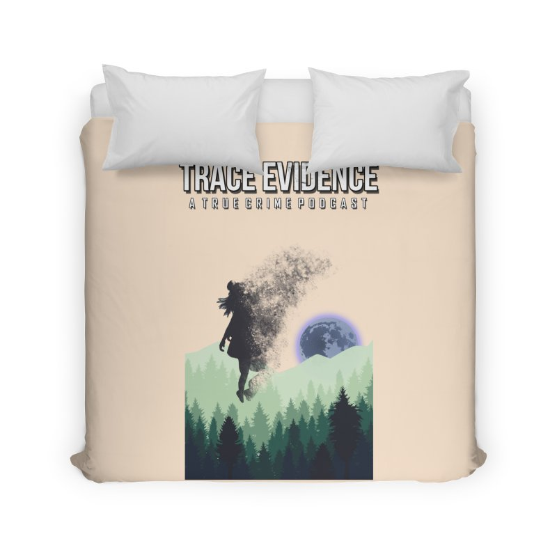 Vanishing Home Duvet by Trace Evidence - A True Crime Podcast