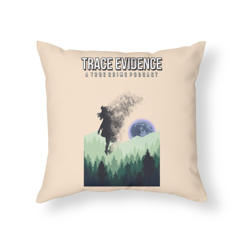 Vanishing Home Throw Pillow by Trace Evidence - A True Crime Podcast