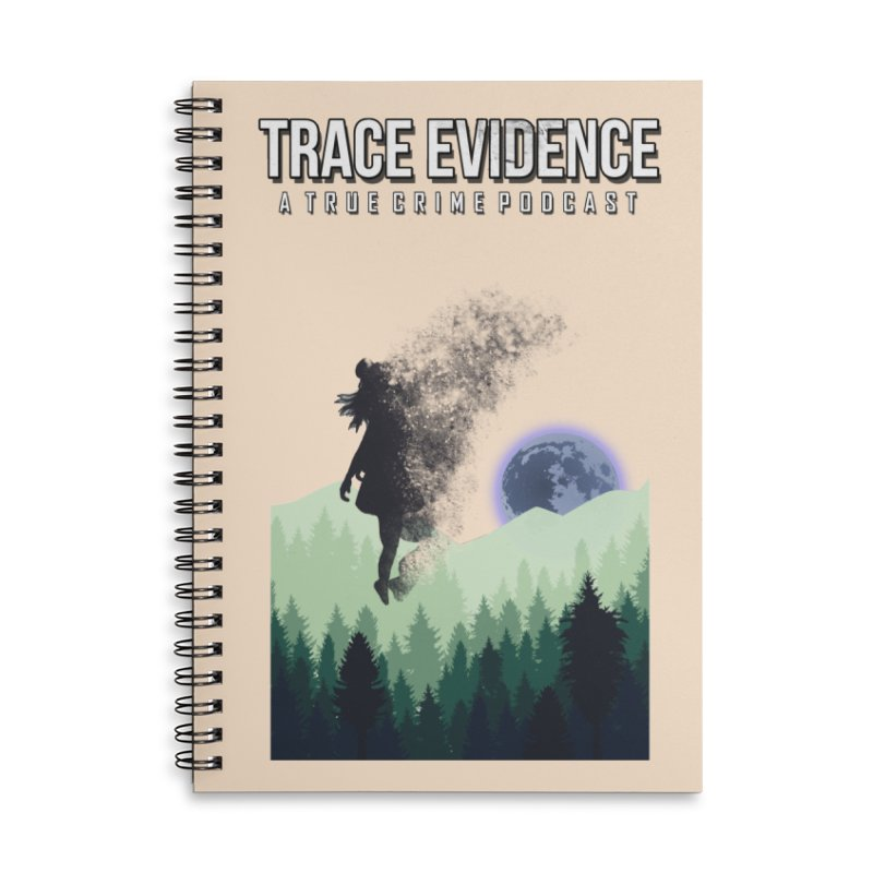 Vanishing Accessories Lined Spiral Notebook by Trace Evidence - A True Crime Podcast