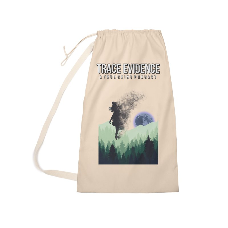 Vanishing Accessories Laundry Bag Bag by Trace Evidence - A True Crime Podcast