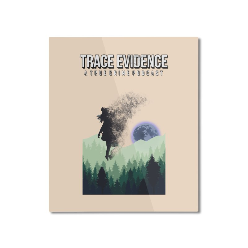 Vanishing Home Mounted Aluminum Print by Trace Evidence - A True Crime Podcast