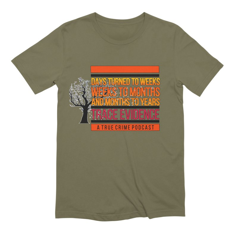 Days to Weeks Men's Extra Soft T-Shirt by Trace Evidence - A True Crime Podcast
