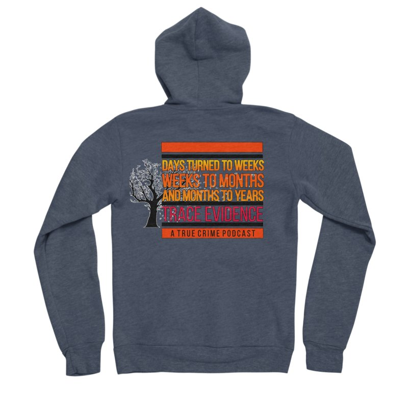 Days to Weeks Women's Sponge Fleece Zip-Up Hoody by Trace Evidence - A True Crime Podcast