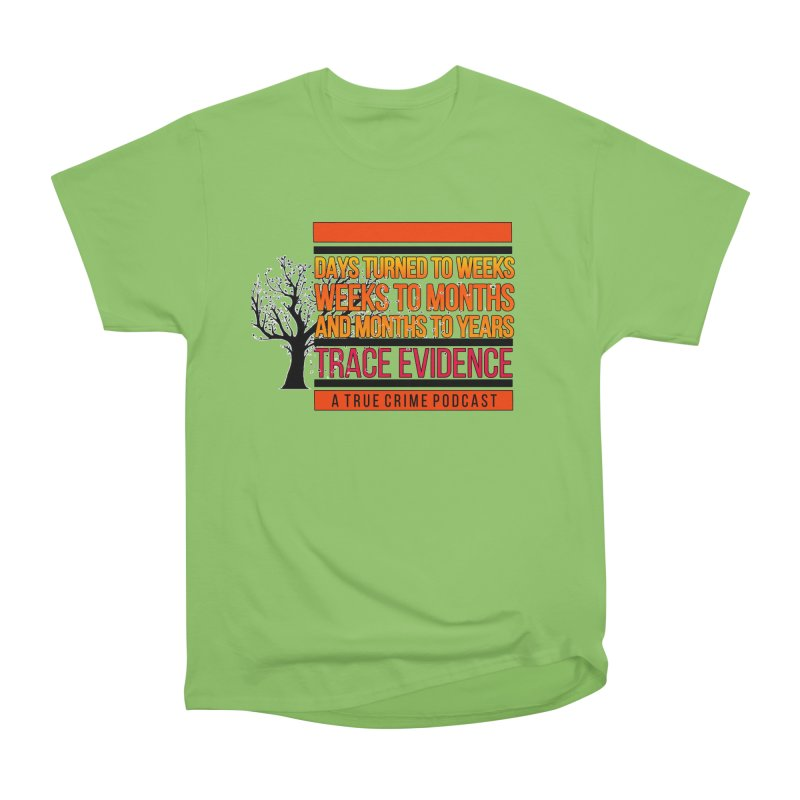 Days to Weeks Men's Heavyweight T-Shirt by Trace Evidence - A True Crime Podcast