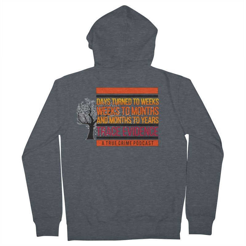Days to Weeks Women's French Terry Zip-Up Hoody by Trace Evidence - A True Crime Podcast