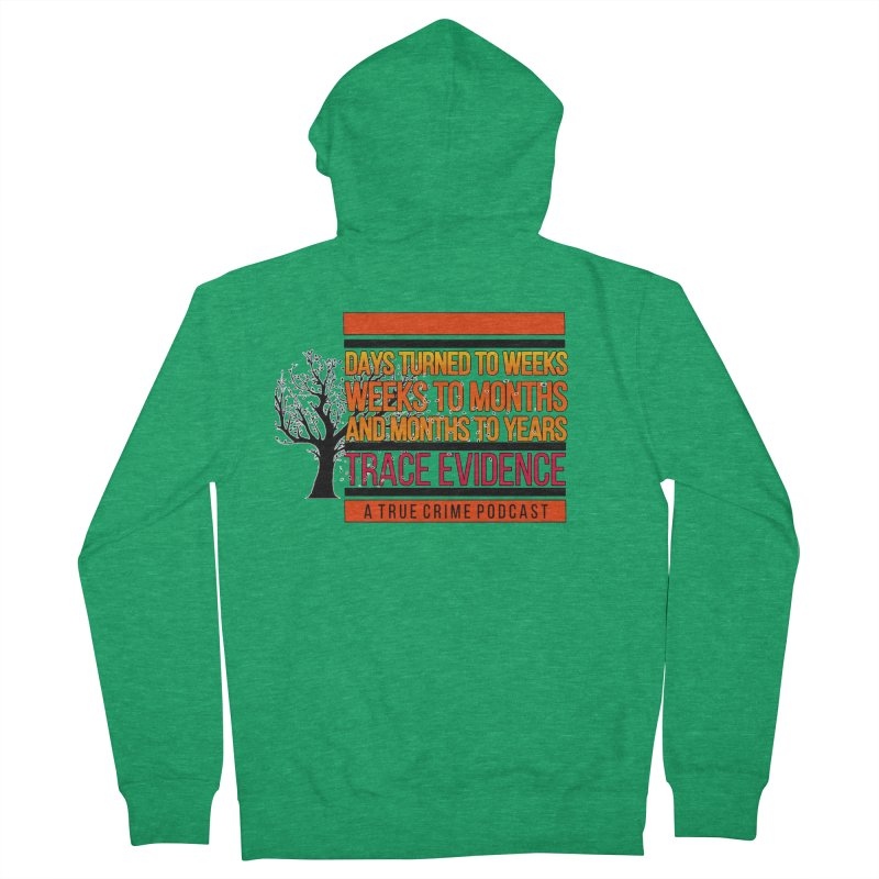 Days to Weeks Men's French Terry Zip-Up Hoody by Trace Evidence - A True Crime Podcast