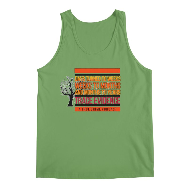 Days to Weeks Men's Tank by Trace Evidence - A True Crime Podcast