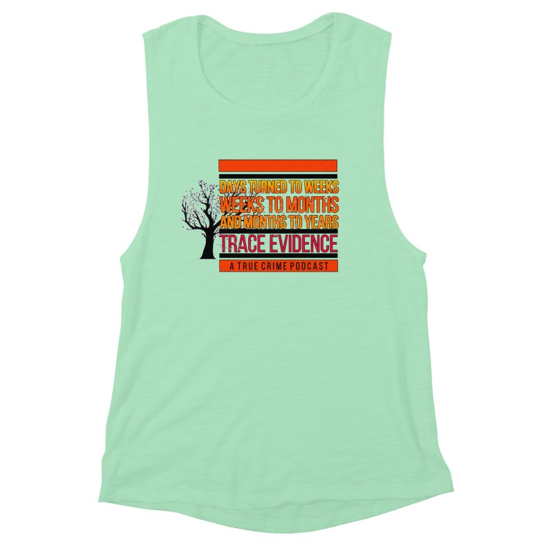 Days to Weeks Women's Muscle Tank by Trace Evidence - A True Crime Podcast