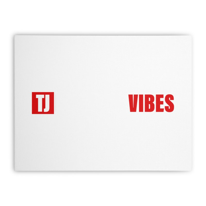 TJ Positive Vibes BOLD (Lite) Home Stretched Canvas by Official Track Junkee Merchandise