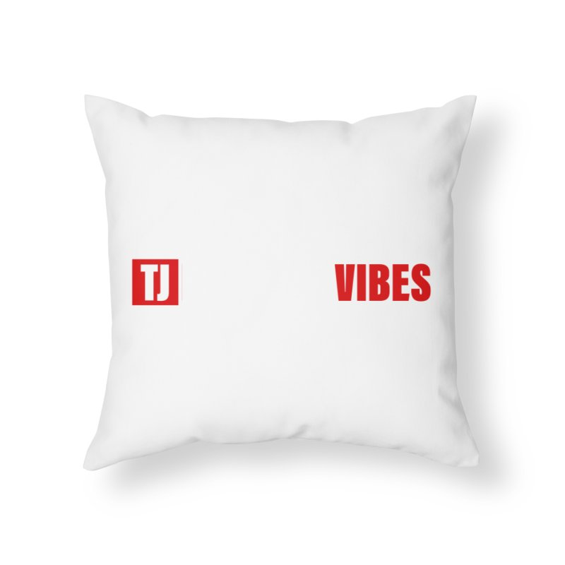 TJ Positive Vibes BOLD (Lite) Home Throw Pillow by Official Track Junkee Merchandise