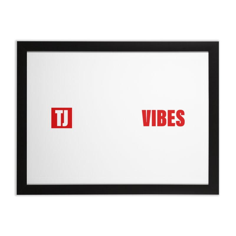 TJ Positive Vibes BOLD (Lite) Home Framed Fine Art Print by Official Track Junkee Merchandise