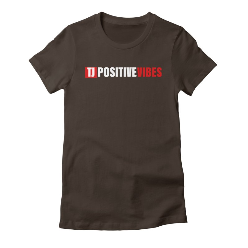 TJ Positive Vibes BOLD (Lite) Women's T-Shirt by Official Track Junkee Merchandise