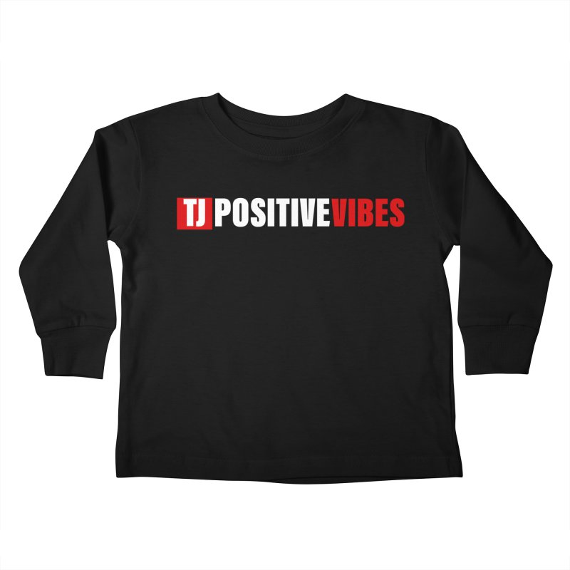 TJ Positive Vibes BOLD (Lite) Kids Toddler Longsleeve T-Shirt by Official Track Junkee Merchandise