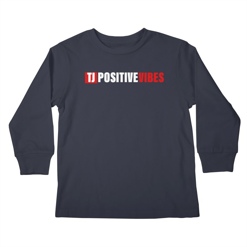 TJ Positive Vibes BOLD (Lite) Kids Longsleeve T-Shirt by Official Track Junkee Merchandise