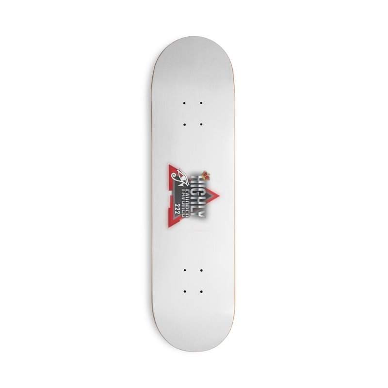 Highly Favored Accessories Skateboard by Official Track Junkee Merchandise
