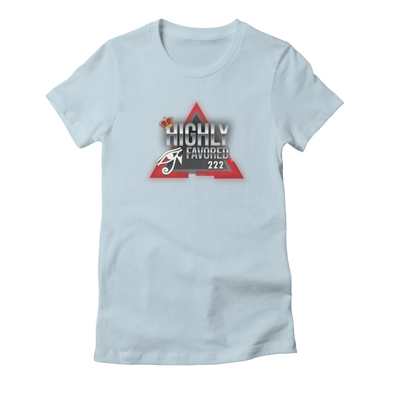 Highly Favored Women's T-Shirt by Official Track Junkee Merchandise