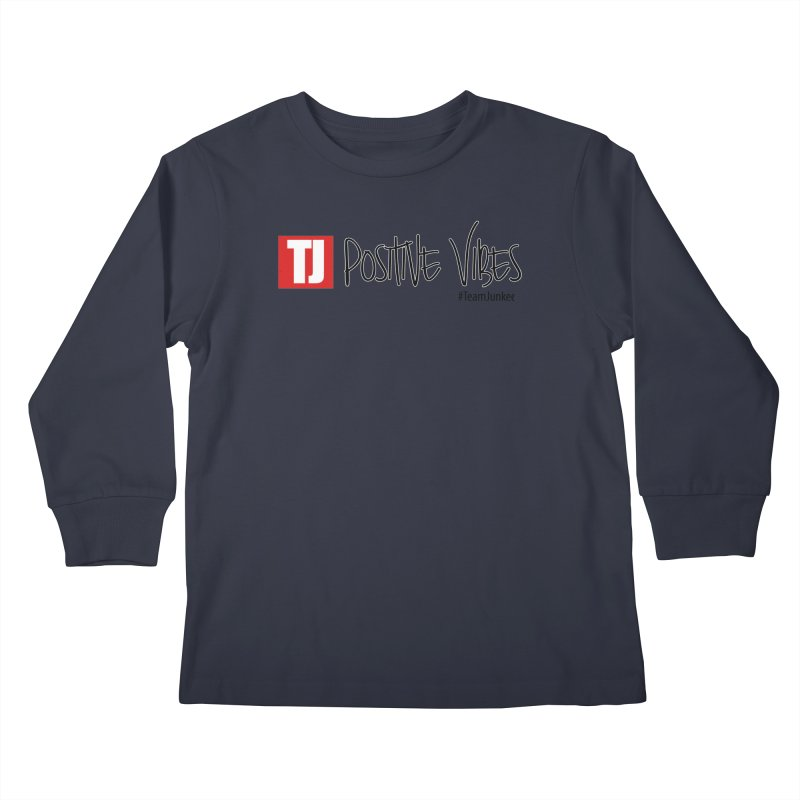 """Radiant """"Positive Vibes"""" Kids Longsleeve T-Shirt by Official Track Junkee Merchandise"""