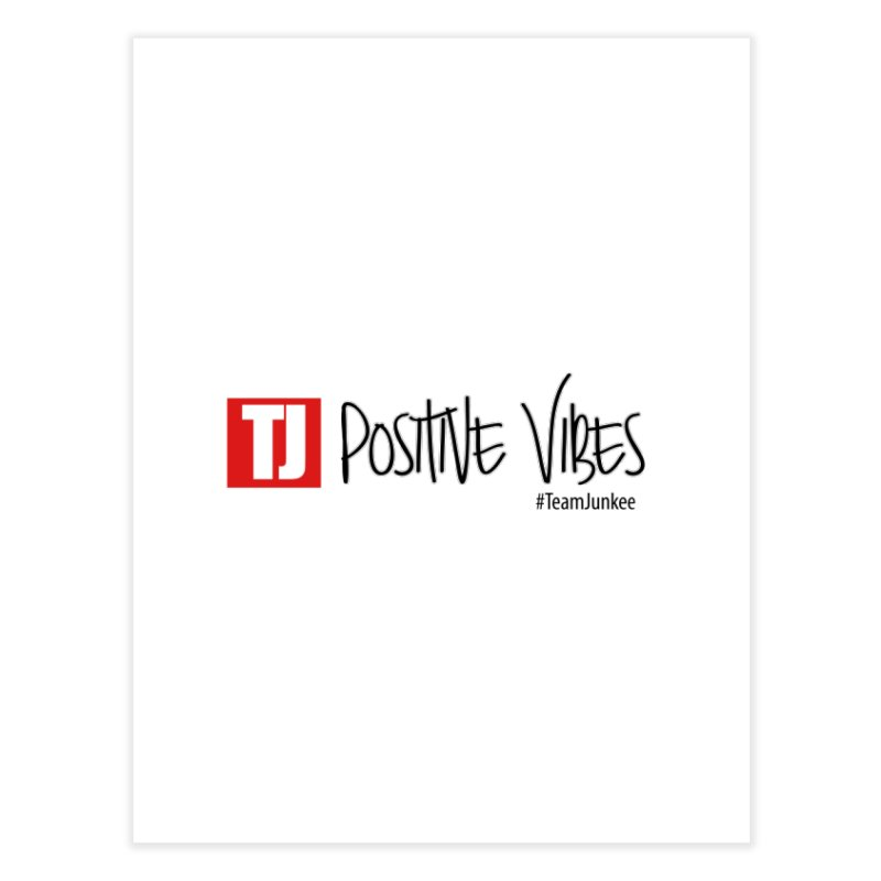 "Radiant ""Positive Vibes"" Home Fine Art Print by Official Track Junkee Merchandise"