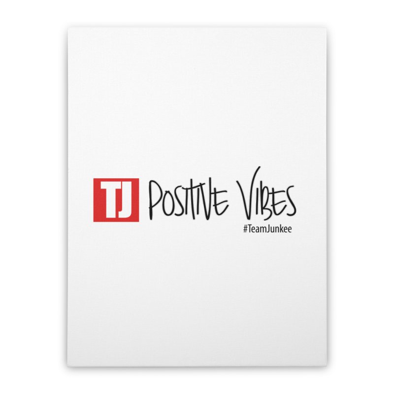 """Radiant """"Positive Vibes"""" Home Stretched Canvas by Official Track Junkee Merchandise"""