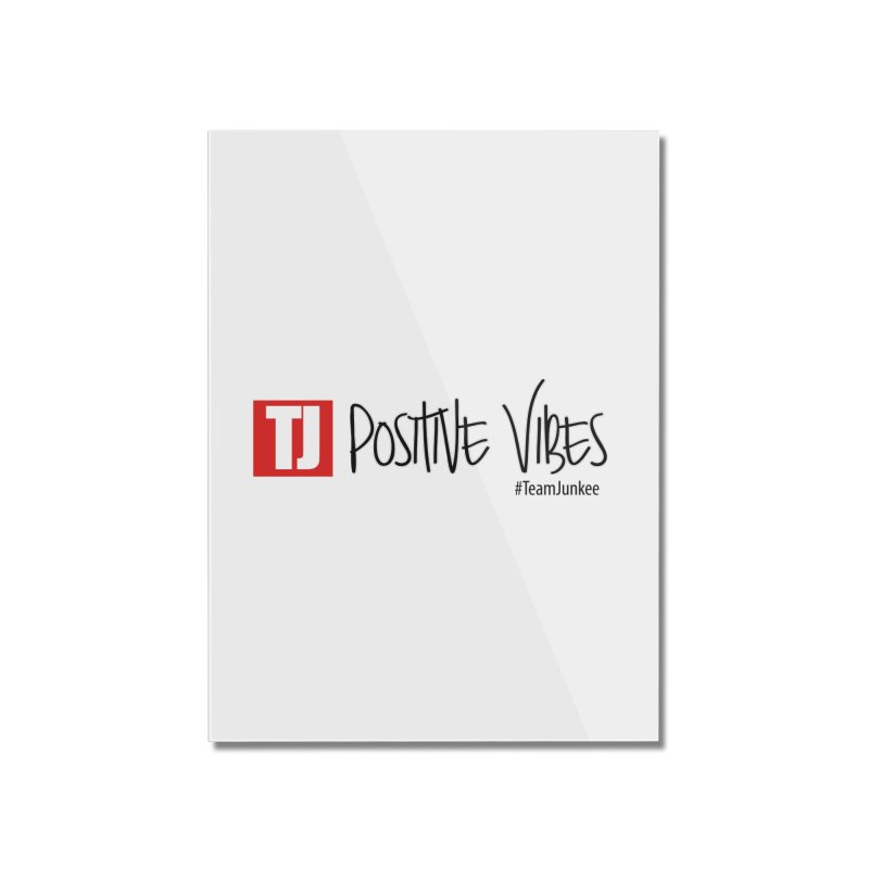 "Radiant ""Positive Vibes"" Home Mounted Acrylic Print by Official Track Junkee Merchandise"