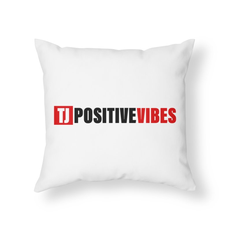 Positive Vibrations Home Throw Pillow by Official Track Junkee Merchandise