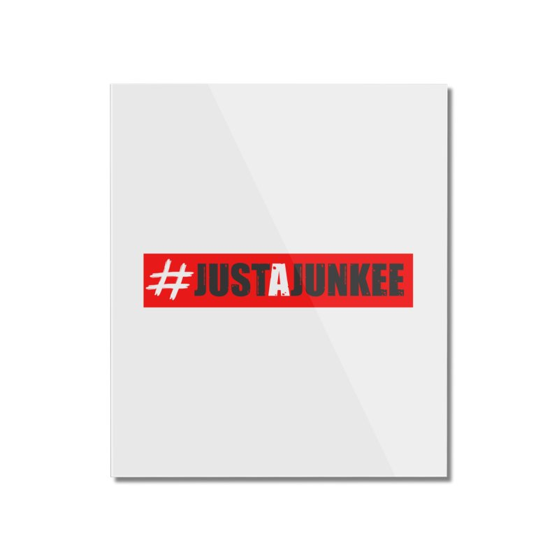 """""""Just A Junkee""""  Limited Edition Home Mounted Acrylic Print by Official Track Junkee Merchandise"""