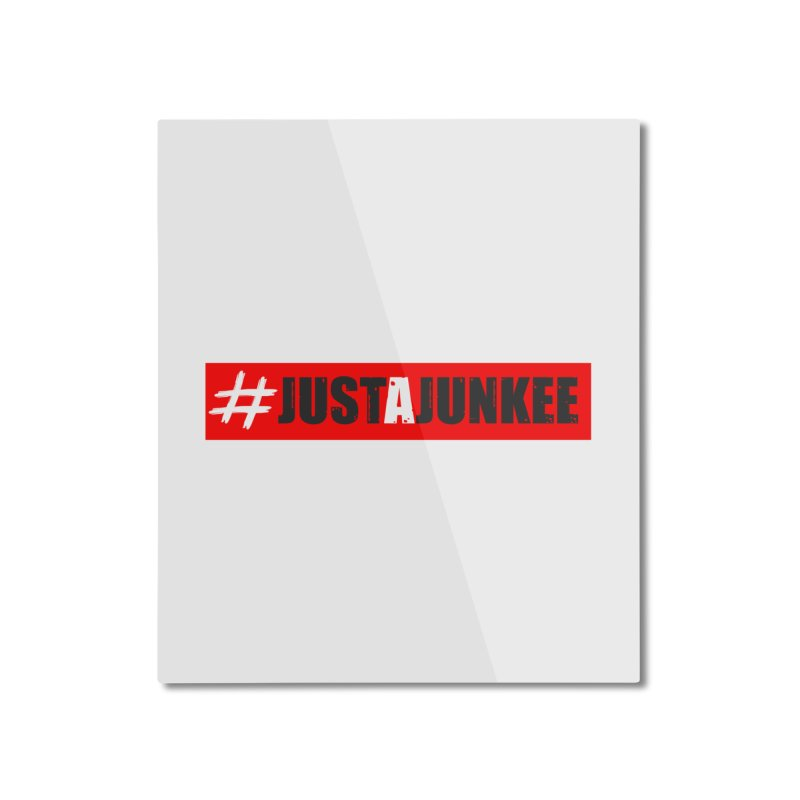 """Just A Junkee""  Limited Edition Home Mounted Aluminum Print by Official Track Junkee Merchandise"