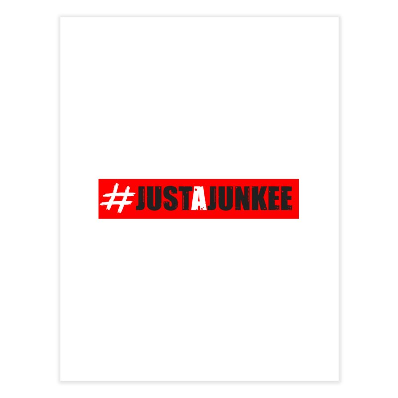 """Just A Junkee""  Limited Edition Home Fine Art Print by Official Track Junkee Merchandise"