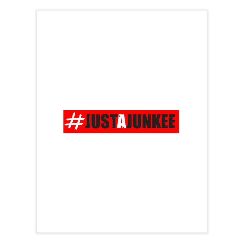 """""""Just A Junkee""""  Limited Edition Home Fine Art Print by Official Track Junkee Merchandise"""