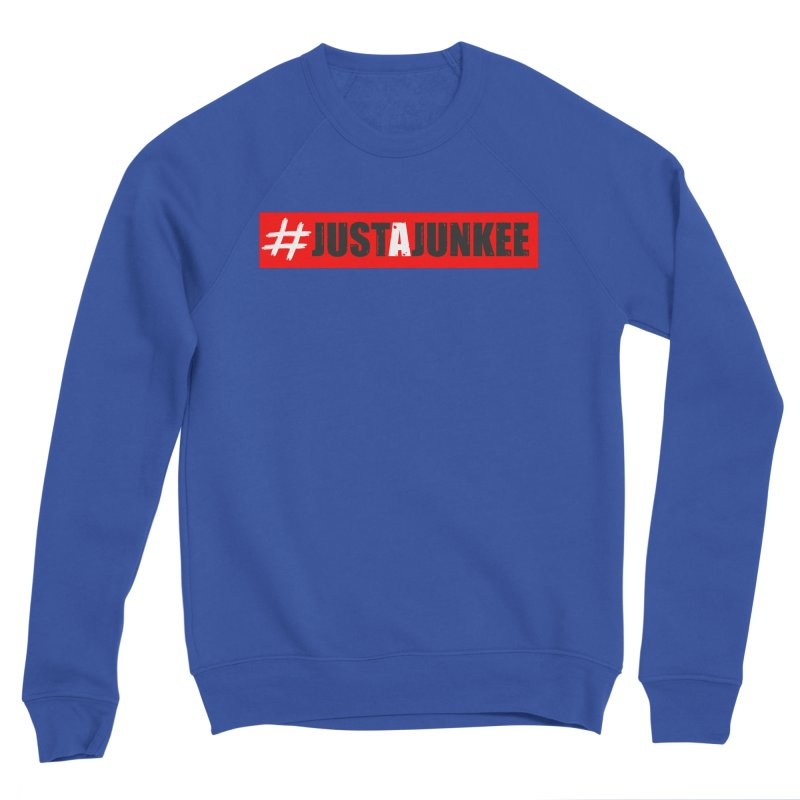 """""""Just A Junkee""""  Limited Edition Women's Sweatshirt by Official Track Junkee Merchandise"""