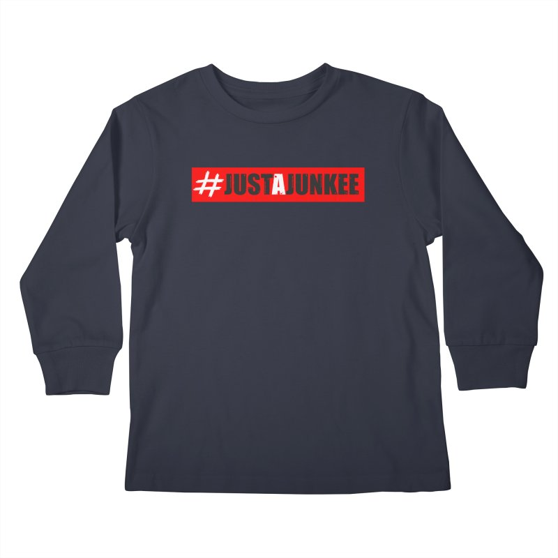 """""""Just A Junkee""""  Limited Edition Kids Longsleeve T-Shirt by Official Track Junkee Merchandise"""