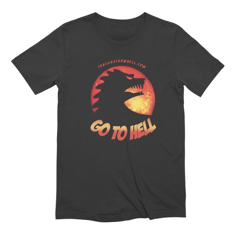 GO TO HELL Men's Extra Soft T-Shirt by TRAILERS FROM HELL