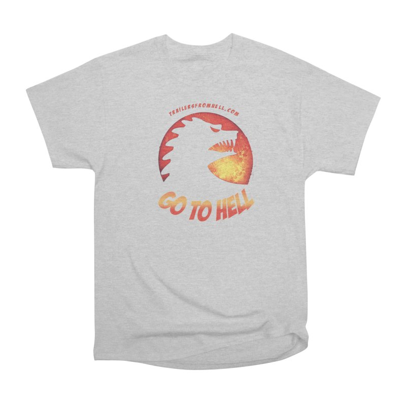 GO TO HELL Men's Heavyweight T-Shirt by TRAILERS FROM HELL