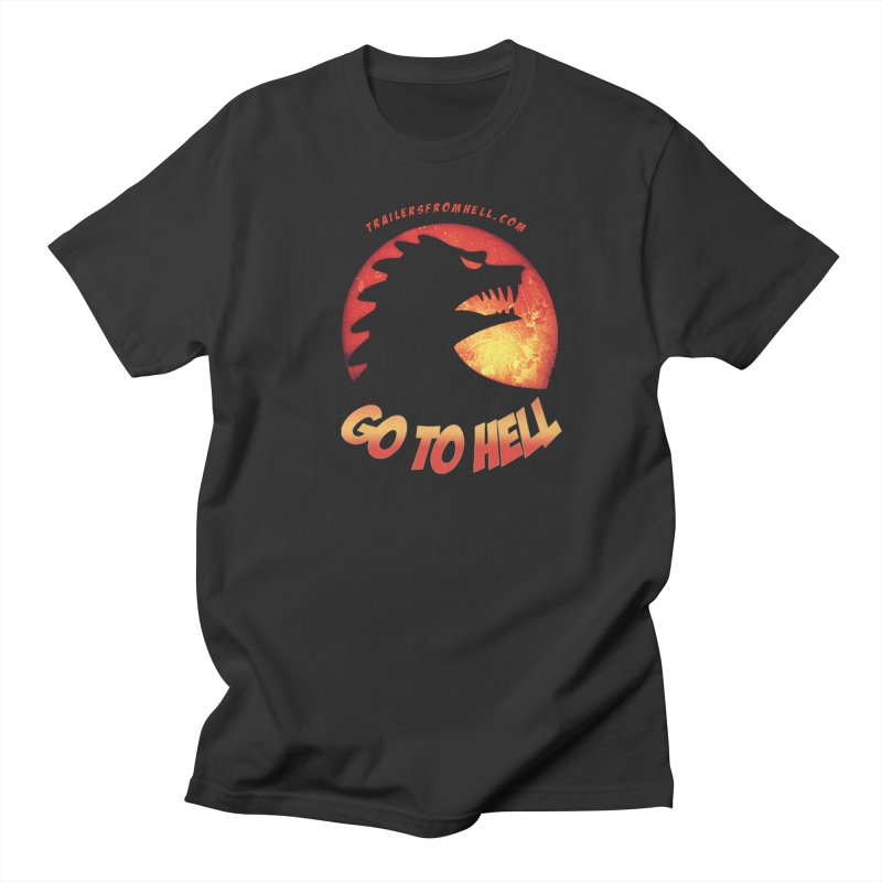 GO TO HELL Men's Regular T-Shirt by TRAILERS FROM HELL