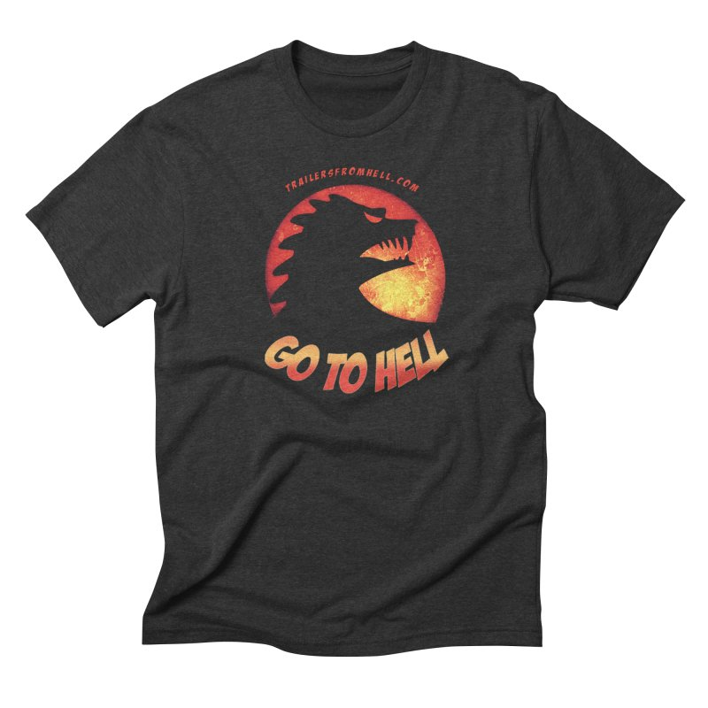 GO TO HELL Men's Triblend T-Shirt by TRAILERS FROM HELL