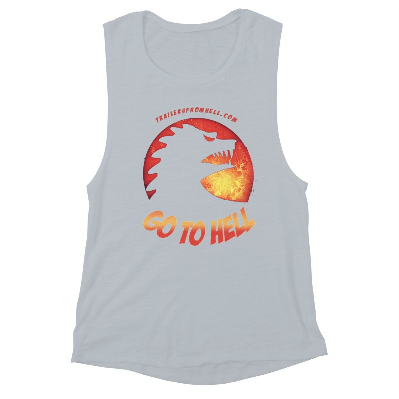 GO TO HELL Women's Muscle Tank by TRAILERS FROM HELL