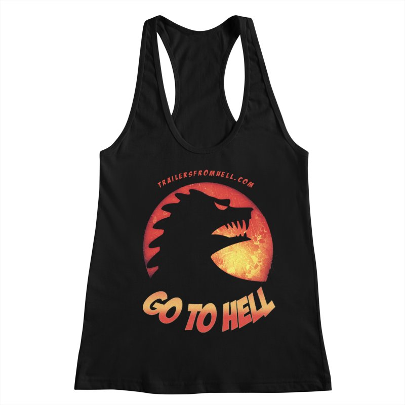 GO TO HELL Women's Racerback Tank by TRAILERS FROM HELL
