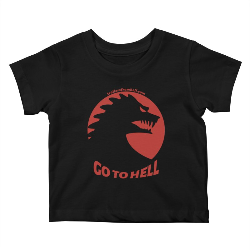 GO TO HELL - Classic Single Color Logo Kids Baby T-Shirt by TRAILERS FROM HELL