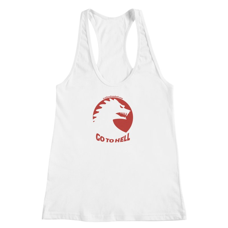 GO TO HELL - Classic Single Color Logo Women's Racerback Tank by TRAILERS FROM HELL