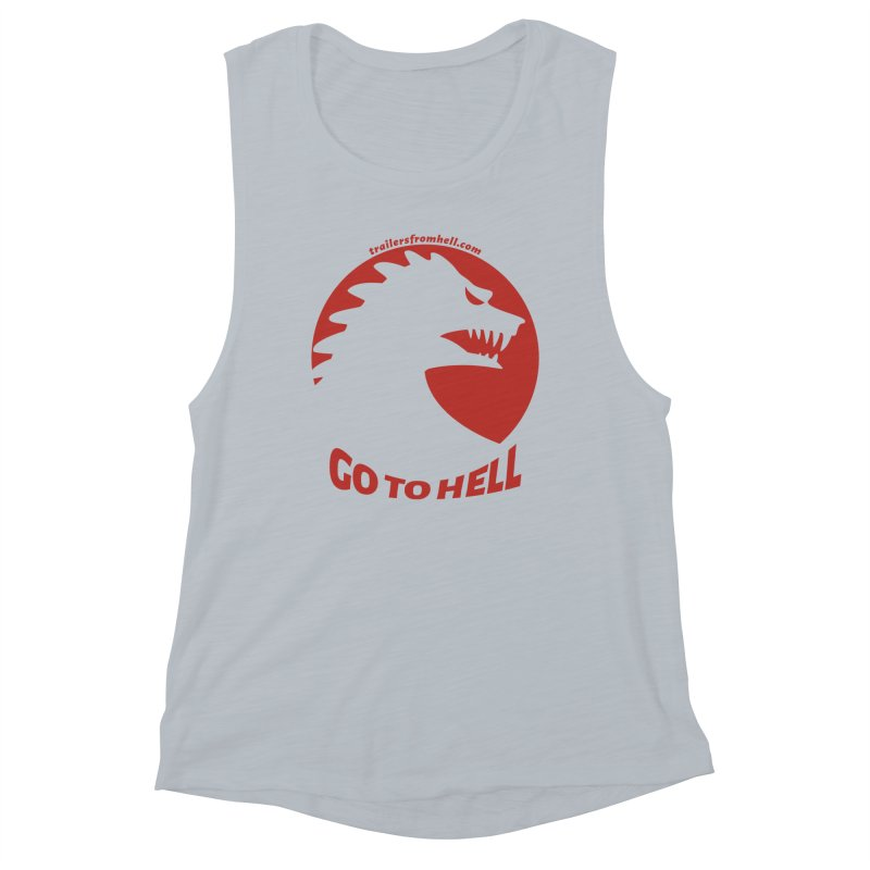 GO TO HELL - Classic Single Color Logo Women's Muscle Tank by TRAILERS FROM HELL