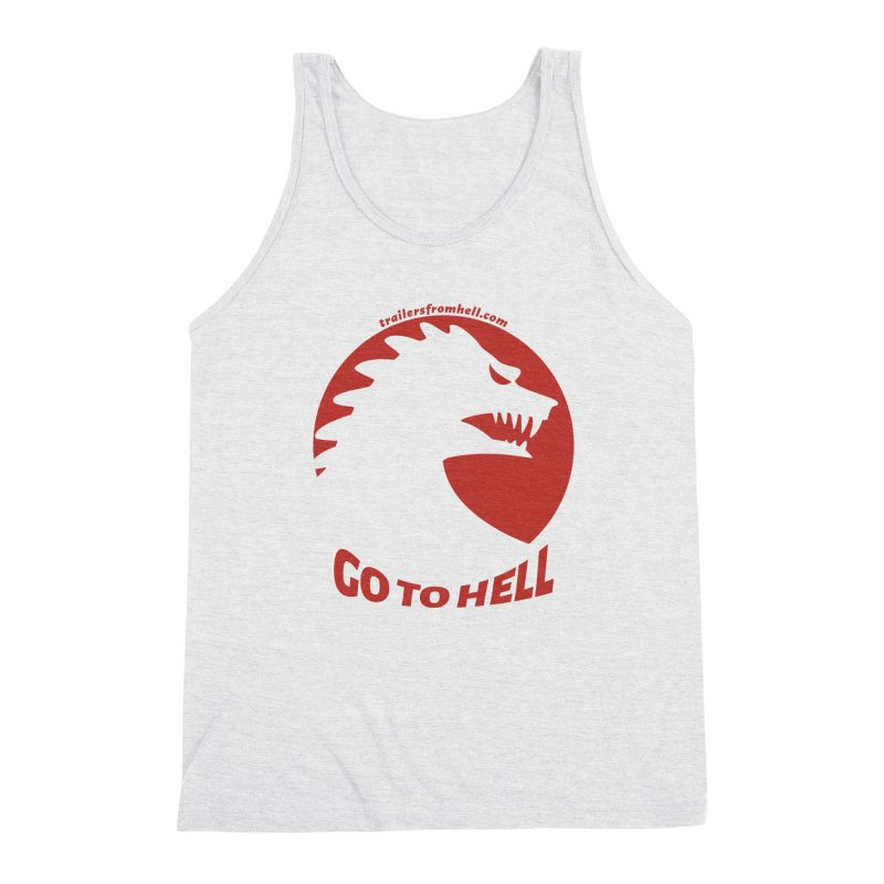 GO TO HELL - Classic Single Color Logo Men's Triblend Tank by TRAILERS FROM HELL